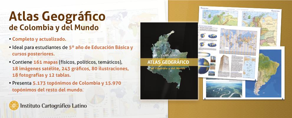 Atlas Geográfico de Colombia y del Mundo